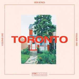 HER SONGS feat MARIE DAHLSTROM/EMMAVIE MBONGO/DANI MURCIA/EMILY C. BROWNING/THE NAKED EYE - Toronto Vol 1