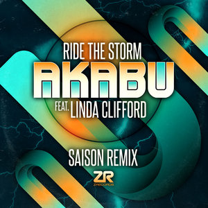 JOEY NEGRO presents AKABU feat LINDA CLIFFORD - Ride The Storm (Saison remix)