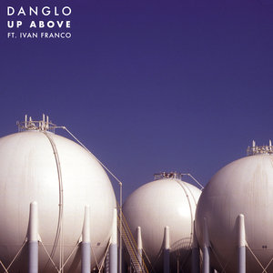 DANGLO - Up Above