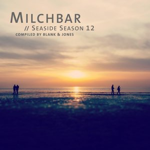 VARIOUS/BLANK & JONES - Milchbar - Seaside Season 12