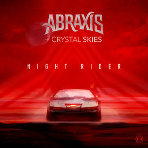 ABRAXIS/CRYSTAL SKIES - Night Rider