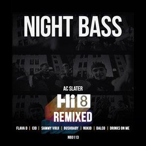 AC SLATER - Hi8 Remixed (Explicit)