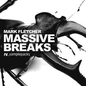 MARK FLETCHER - Massive Breaks (Sample Pack WAV/APPLE)