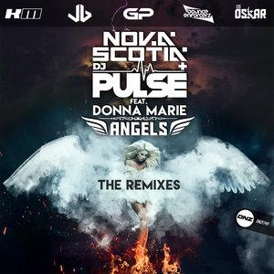 NOVA SCOTIA/DJ PULSE feat DONNA MARIE - Angels (The Remixes)