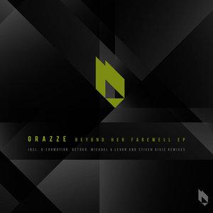GRAZZE/D-FORMATION/BETOKO,MICHAEL/LEVAN,STIVEN RIVIC - Beyond Her Farewell EP