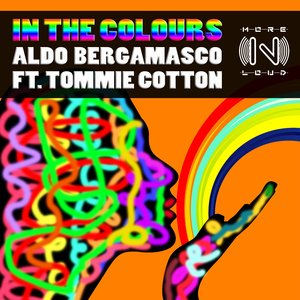 ALDO BERGAMASCO feat TOMMIE COTTON - In The Colours