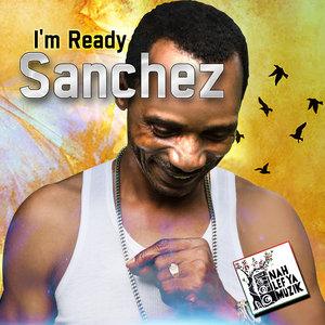 SANCHEZ - I'm Ready