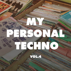 VARIOUS - My Personal Techno Vol 4