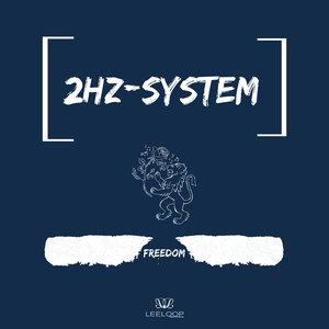 2HZ-SYSTEM - Freedom