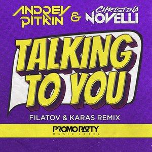 CHRISTINA NOVELLI/ANDREY PITKIN - Talking To You
