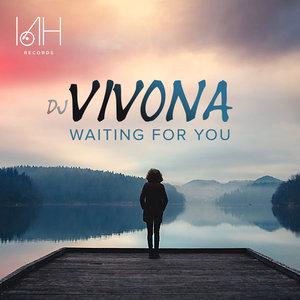 DJ VIVONA - Waiting For You