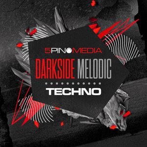 5PIN MEDIA - Darkside Melodic Techno (Sample Pack WAV/APPLE/LIVE)