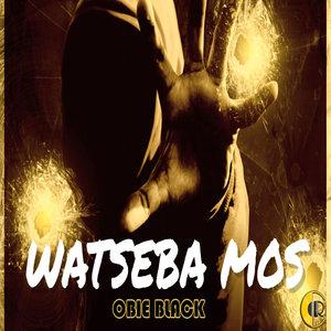 OBIE BLACK - Watseba Mos