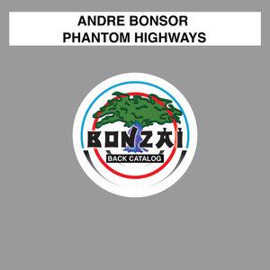 ANDRE BONSOR - Phantom Highways