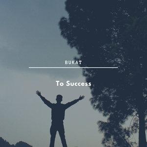 BUKAT - To Success