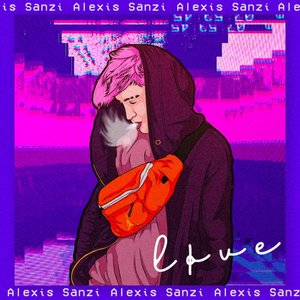 ALEXIS SANZI - LOVE