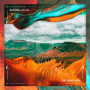 BLOOM/ELIH - The Long Run