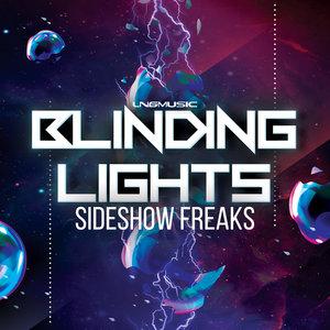 SIDESHOW FREAKS - Blinding Lights