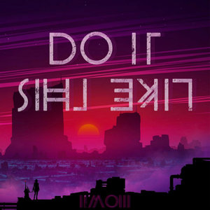 11MOI11 - Do It Like This