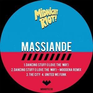 MASSIANDE - Dancing Stuff (I Love The Way)