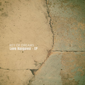 KEY OF DREAMS - Love Hangover