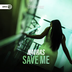 NAVRAS - Save Me (Extended Mix)