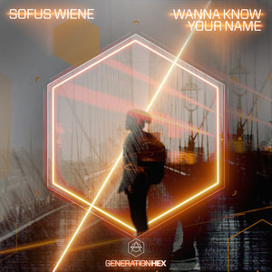 SOFUS WIENE - Wanna Know Your Name (Extended Version)