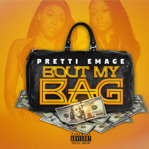 PRETTI EMAGE - Bout My Bag (Explicit)