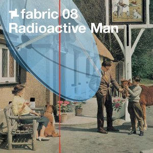VARIOUS/RADIOACTIVE MAN - Fabric 08/Radioactive Man