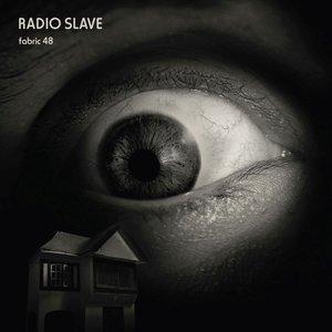 RADIO SLAVE - Fabric 48/Radio Slave