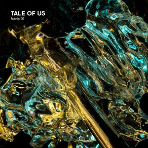 VARIOUS - Fabric 97/Tale Of Us