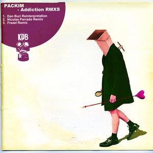 PACKIM - Addiction (Remixes)