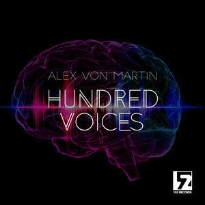 ALEX VON MARTIN - Hundred Voices