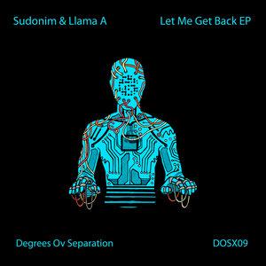 SUDONIM/LLAMA A - Let Me Get Back