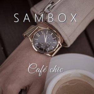 SAMBOX - Cafe Chic