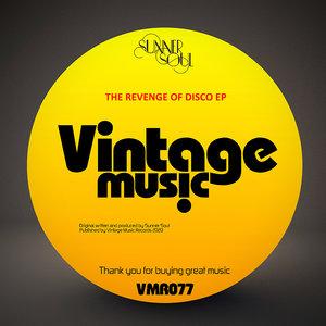 SUNNER SOUL - The Revenge Of Disco EP