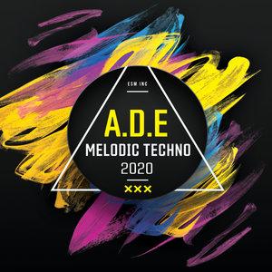 VARIOUS - ADE Melodic Techno 2020