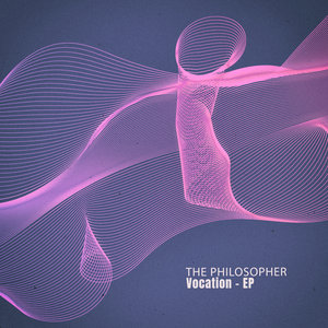 THE PHILOSOPHER - Vocation EP