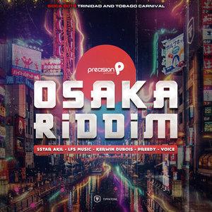 PRECISION PRODUCTIONS - Osaka Riddim (Soca 2019 Trinidad & Tobago Carnival) (Edited Version)