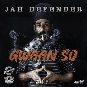 JAH DEFENDER - Gwaan So