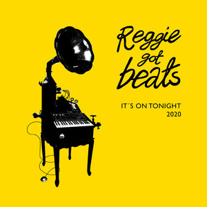 REGGIE GOT BEATS feat KARI ESKILD - It's On Tonight
