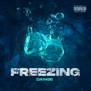 DANGE - Freezing
