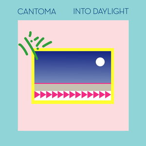 CANTOMA - Into Daylight