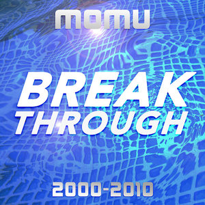 VARIOUS - Break Through (2000-2010)