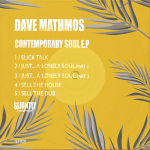 DAVE MATHMOS - Contemporary Soul EP
