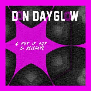 DON DAYGLOW - Put It Out/Kelenkye