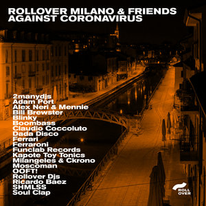 2MANYDJS/ADAM PORT/SOUL CLAP/VARIOUS - Rollover Milano & Friends Against Coronavirus