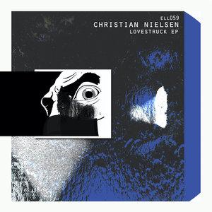 CHRISTIAN NIELSEN - Lovestruck EP