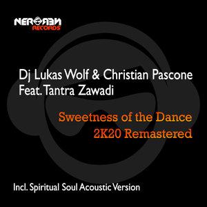 DJ LUKAS WOLF & CHRISTIAN PASCONE feat TANTRA ZAWADI - Sweetness Of The Dance