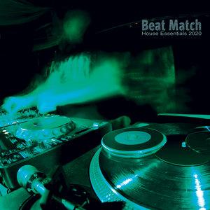 VARIOUS - Beat Match: House Essentials 2020